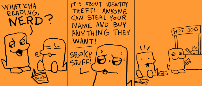 More Identity Theft (guest strip by Reiley)